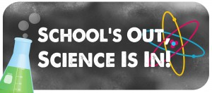 2016_schools_out_science_is_in_Banner