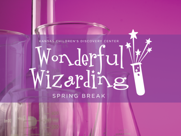 Potions Class: Wonderful Wizarding Spring Break @ Kansas Children's Discovery Center