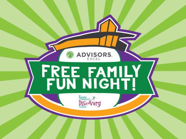 Advisors Excel Free Family Fun Night @ Kansas Children's Discovery Center