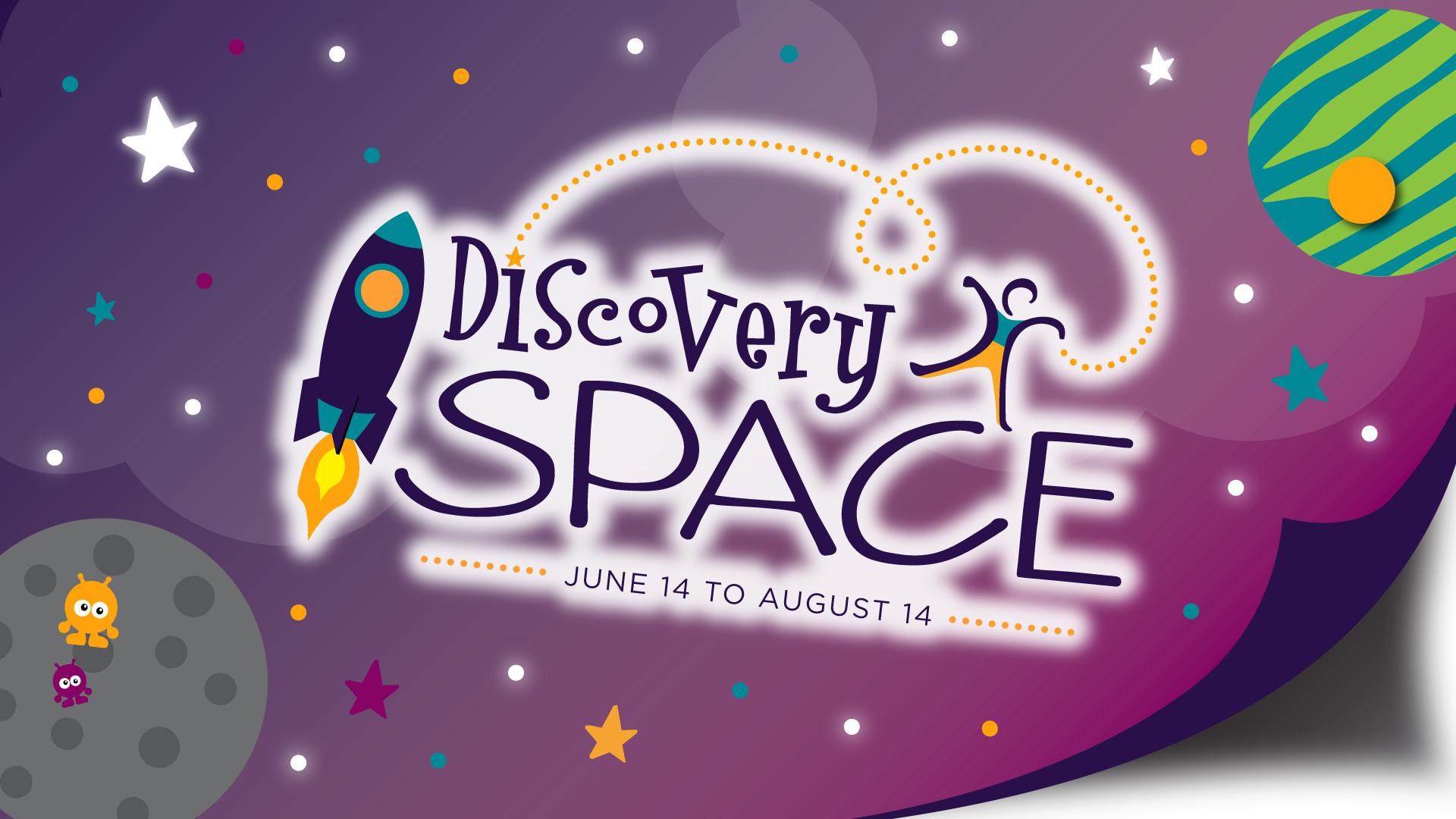 Discovery Space logo stating exhibit dates June 14 to August 14
