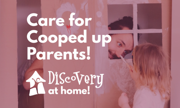 Care for Cooped up Parents @ Online
