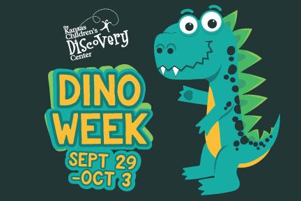 Dino Week! @ Kansas Children's Discovery Center